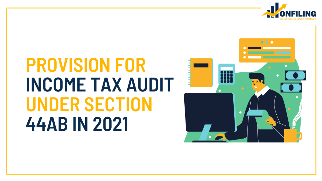 Provision for Income Tax Audit in 2021