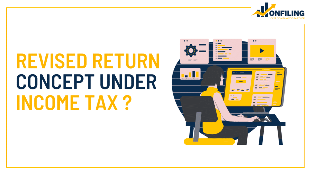 Revised Return Concept under Income Tax