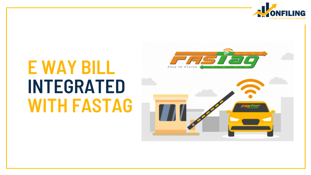 E WAY BILL INTEGRATED WITH FASTAG