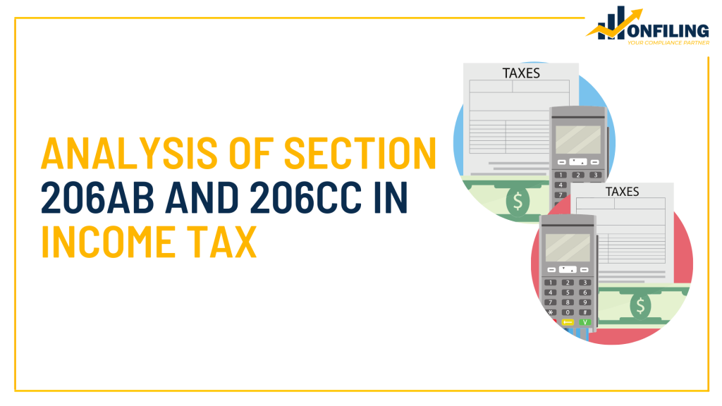 ANALYSIS OF SECTION 206AB AND 206CC IN INCOME TAX
